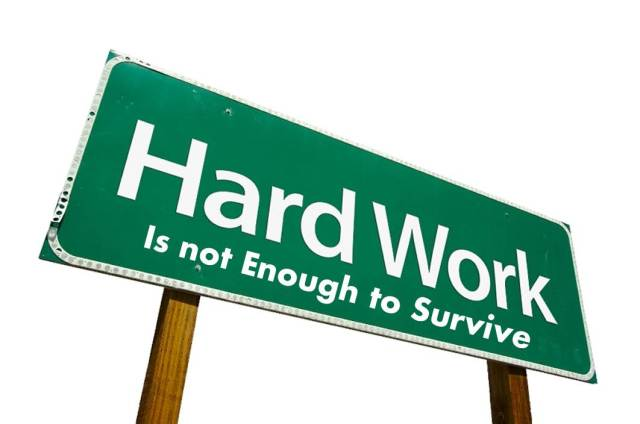 Hard Work Is not Enough to Survive